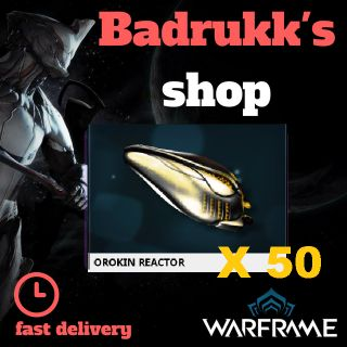 (PC) Orokin Reactor X 50 // Fast delivery!
