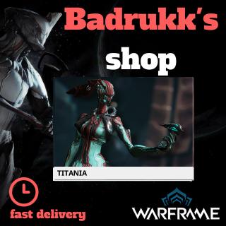 (PC) Titania warframe + slot + reactor // Fast delivery!