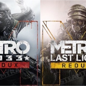 Metro last light Redux and Metro 2033 Redux