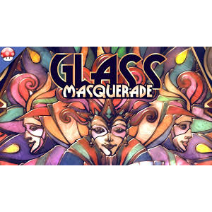 Glass Masquerade [instant Steam key]