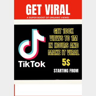 I will get you UP TO 1M views on TIKTOK