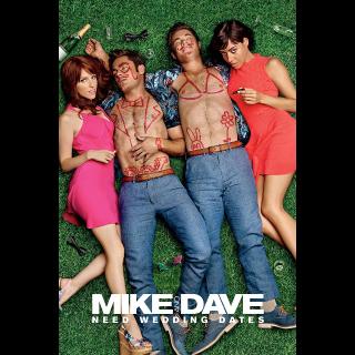 Mike and Dave Need Wedding Dates HD Vudu / MoviesAnywhere