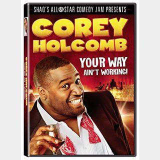 Corey Holcomb: Your Way Ain't Working SD VUDU
