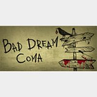 [𝐈𝐍𝐒𝐓𝐀𝐍𝐓]Bad Dream: Coma (Steam Key Global)