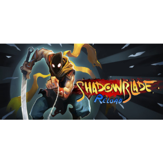 [𝐈𝐍𝐒𝐓𝐀𝐍𝐓] Shadow Blade  Reload (Steam Key Global)