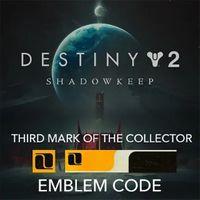 Destiny 2: Third Mark of the Collector Emblem (PS4/Xbox/PC)