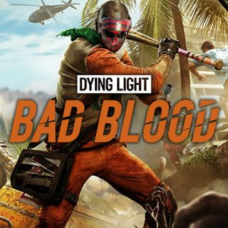 Dying Light: Bad Blood (Steam key) [Auto Delivery]