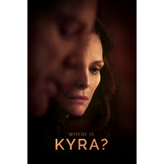 Where Is Kyra? - Movies Anywhere HD