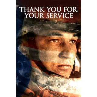 Thank You for Your Service - Vudu HD or iTunes HJD via MA