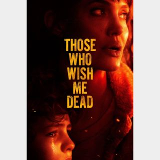 Those Who Wish Me Dead - Movies Anywhere HDX