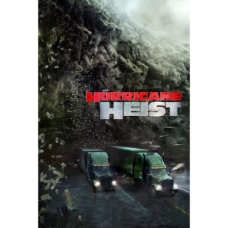 The Hurricane Heist - Vudu HD