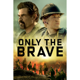 Only the Brave - Movies Anywhere HD