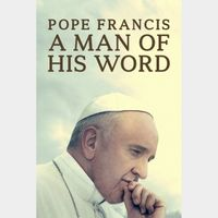 Pope Francis: A Man of His Word - Vudu HD
