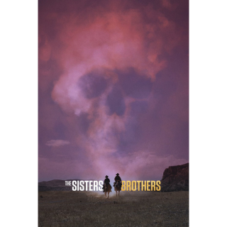 The Sisters Brothers - Movies Anywhere HD