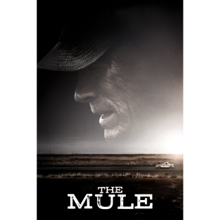 The Mule - Early Release Movies Anywhere HD