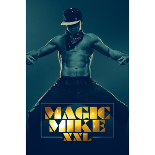 Magic Mike XXL - Movies Anywhere HD