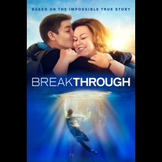 Breakthrough - Vudu HD or iTunes HD via MA