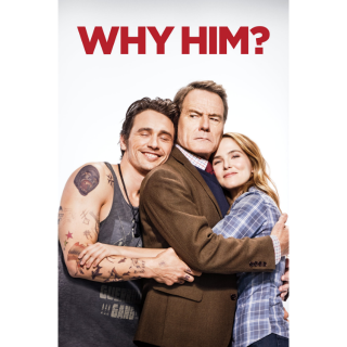 Why Him? - Vudu HD or iTunes HD via MA