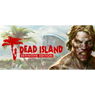 Dead Island Definitive Edition Steam Key