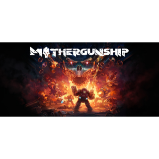 MOTHERGUNSHIP (Steam)
