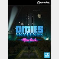 Cities: Skylines Base Game + After Dark DLC