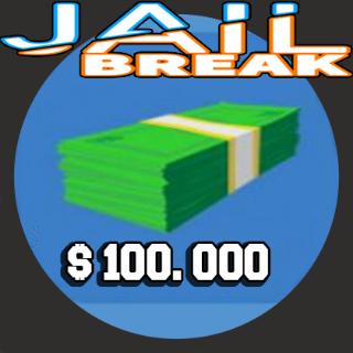 Other | 100k jailbreak cash
