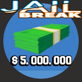 Other | 5M Jailbreak Cash