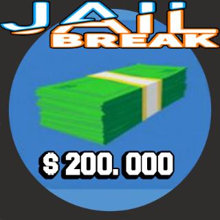 Other | 200k Jailbreak cash
