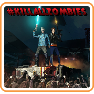 𝐈𝐍𝐒𝐓𝐀𝐍𝐓 - KILLALLZOMBIES - SWITCH - NA