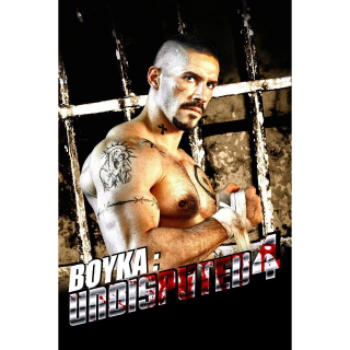 Boyka: Undisputed IV (digital HD or iTunes)