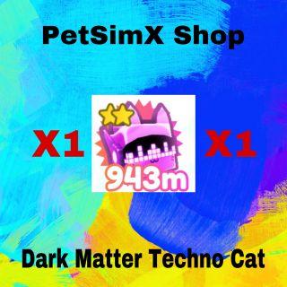 Pet   Techno Cat DM PetSimX