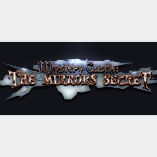 Mystery Castle- The Mirror's Secret [Steam] [PC] [Instant Delivery] [Global Key]