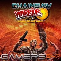 Chainsaw Warrior: Lords of the Night (PC/MAC/LINUX)