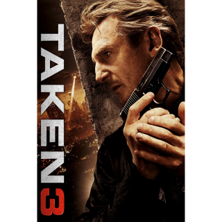 Taken 3 UNRATED MOVIES ANYWHERE HD OR ITUNES HD