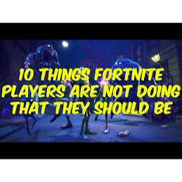 I will learn you all the tips and tricks in fornite save the world