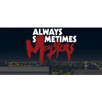 Always Sometimes Monsters PC Steam