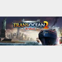 TransOcean 2: Rivals [☑️Instant Delivery☑️]