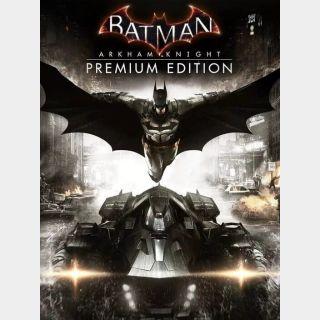 Batman: Arkham Knight - Premium Edition (digital game)