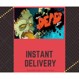Three Dead Zed STEAM KEY GLOBAL [INSTANT DELIVERY]