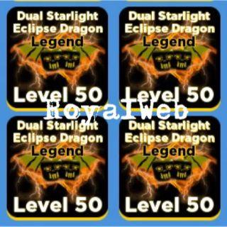 8x Dual Starlight Eclipse Dragon LEGEND MAX LVL 50