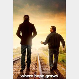 Where Hope Grows 🆓🎦 | HDx 🇺🇸 Vudu | does not port MoviesAnywhere