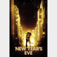 New Year's Eve (Movies Anywhere HD) Instant Delivery!