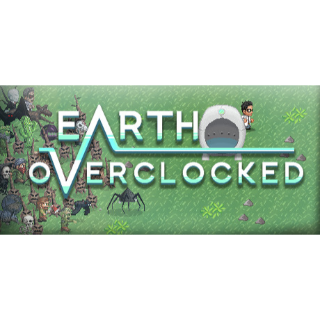 Earth Overclocked Steam Key [Instant Delivery|Global]