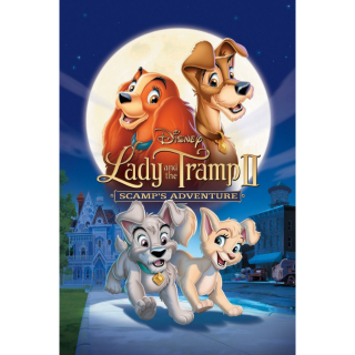 Lady and the Tramp 2: Scamp's Adventure(Redeems on Moviesanywhere or Vudu + Disney Points)