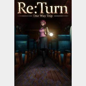 Re:Turn - One Way Trip