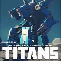 Planetary Annihilation: TITANS Steam Key GLOBAL