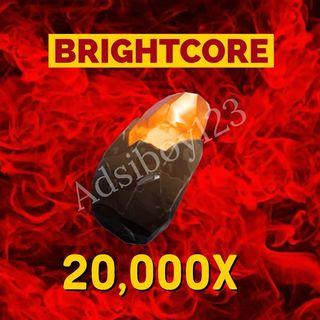 Brightcore Ore | 20000x