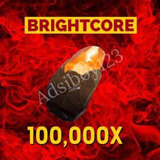 Brightcore Ore | 100000x
