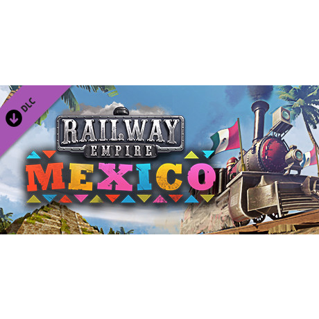 Railway Empire - Mexico DLC | Xbox One Key | Instant Delivery