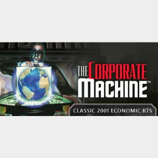 The Corporate Machine [Steam] [Automatic delivery]